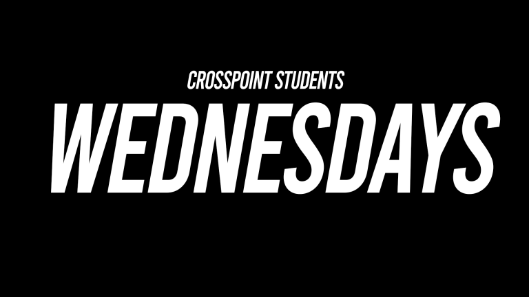 CrossPoint Students Wednesdays