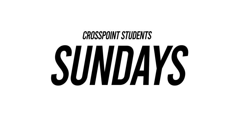 CrossPoint Students Sundays