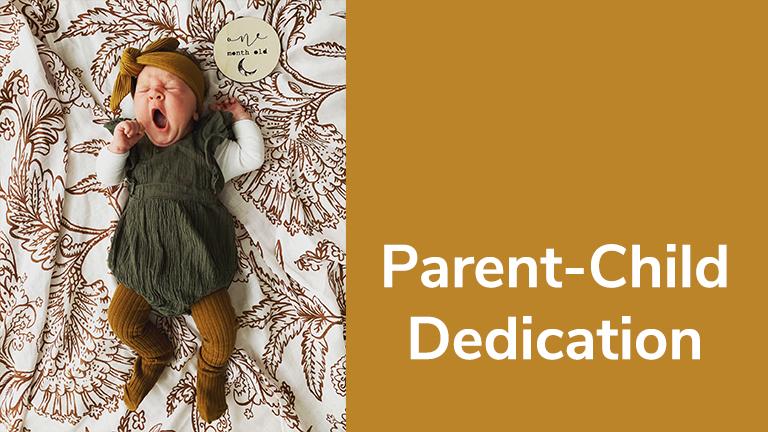 Parent-Child Dedication
