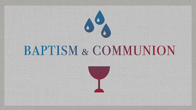 Baptism & Communion | 1/7/18