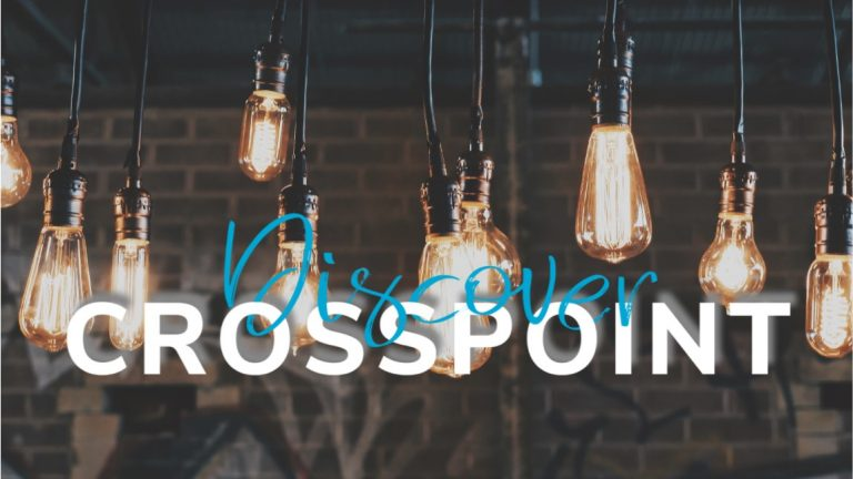 Discover CrossPoint – Spring 2020