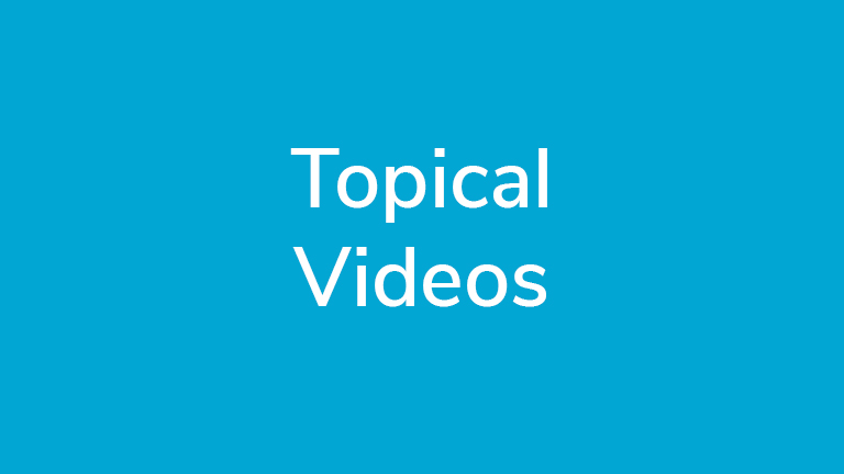 Topical Videos