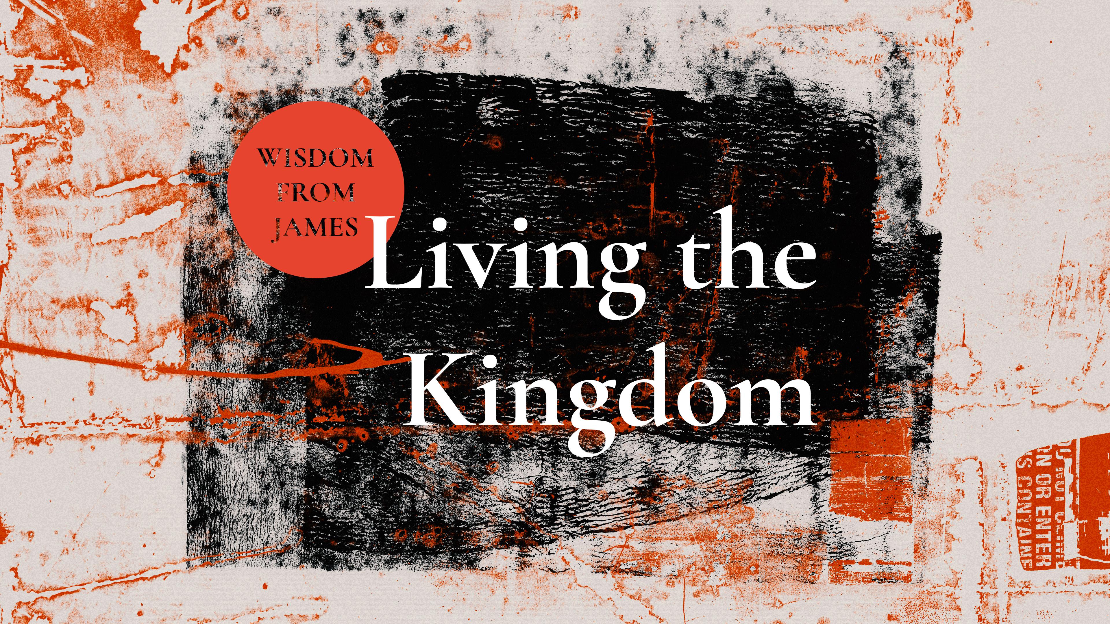 Living The Kingdom