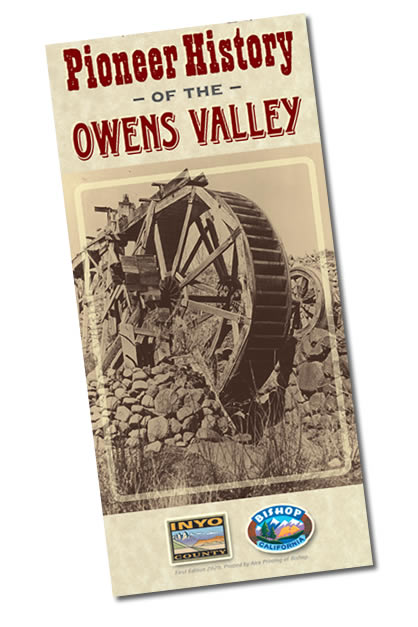 A picture of the Pioneer History of the Owens Valley visitor's brochure.