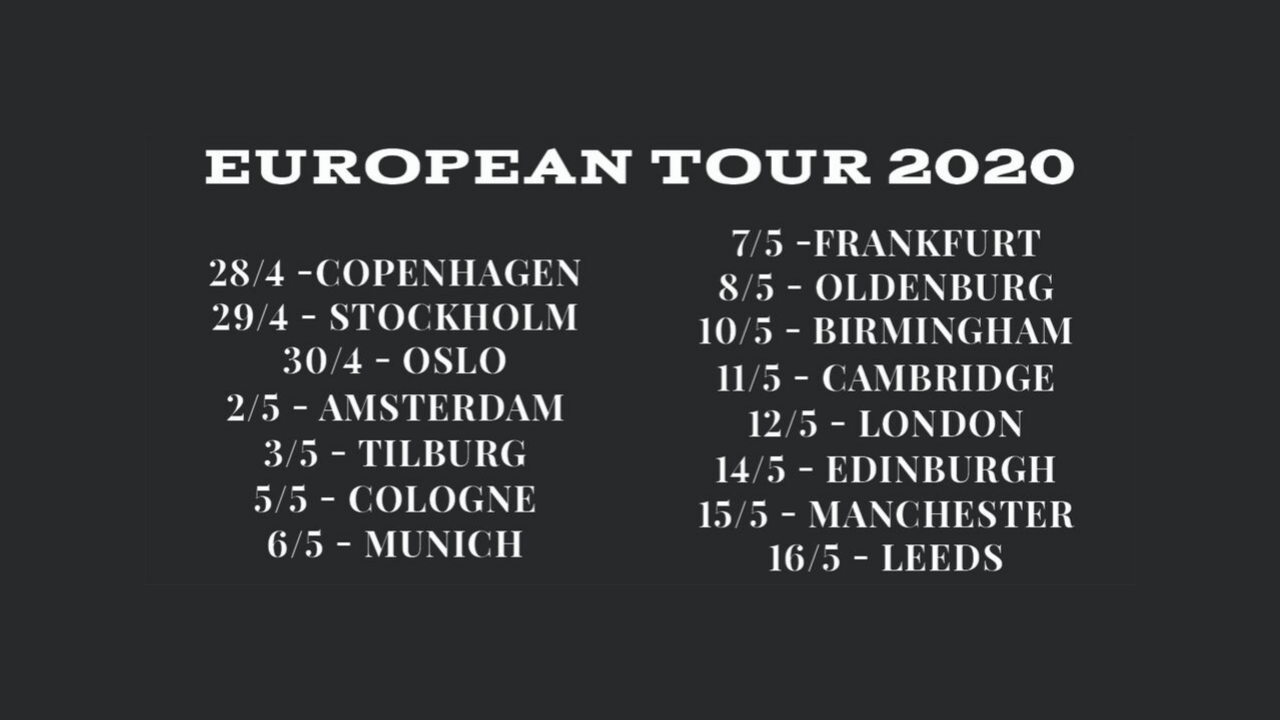 New Tour Dates! Europe 2020