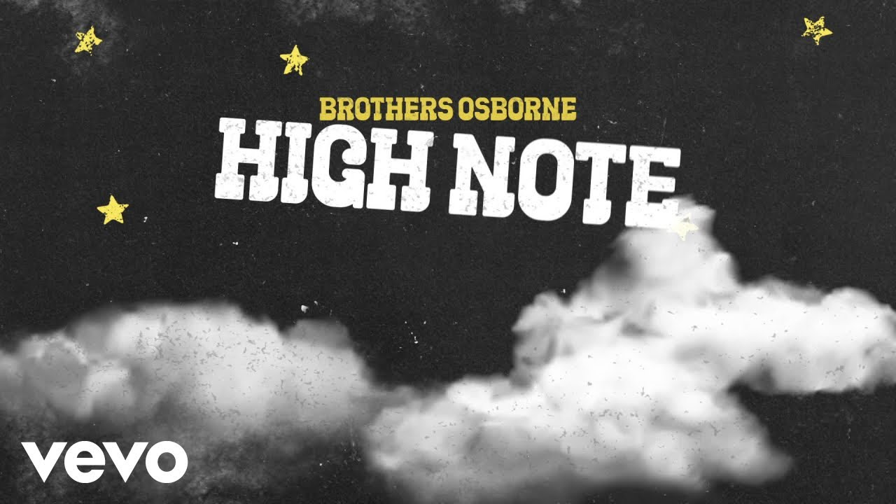 Brothers Osborne - High Note (Official Audio Video)