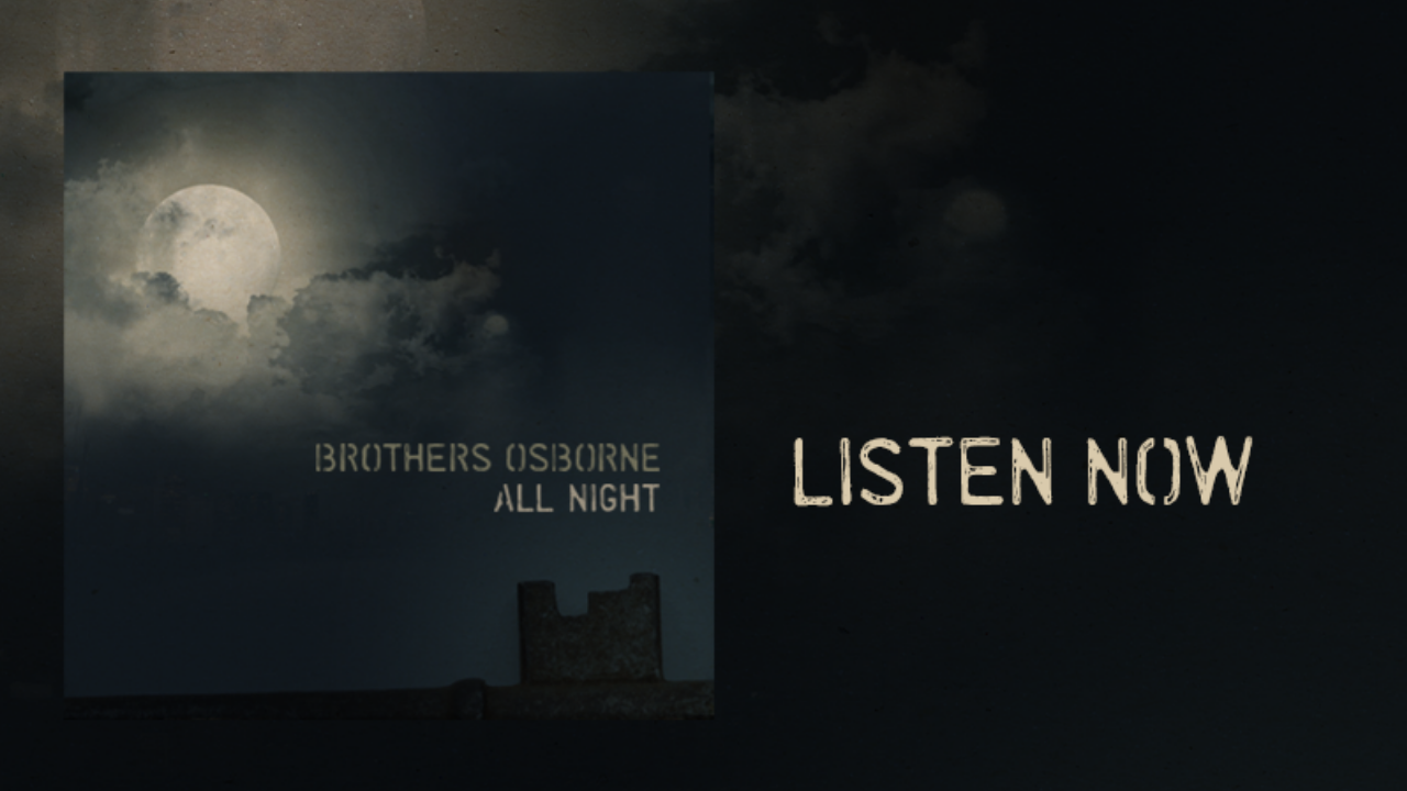 "Brothers Osborne - ""All Night"" (Audio)"