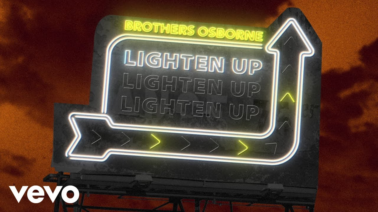Brothers Osborne - Lighten Up (Official Audio Video)