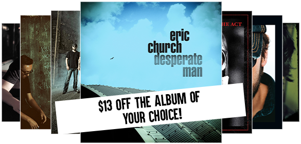 Eric Church Choir Exclusives