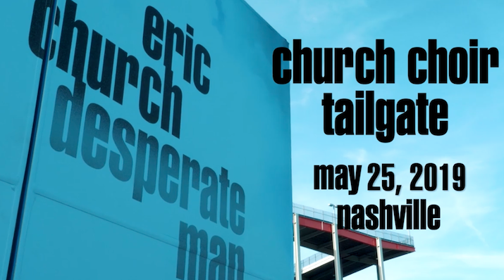 Church Choir Tailgate - Nashville, TN 5.25.19