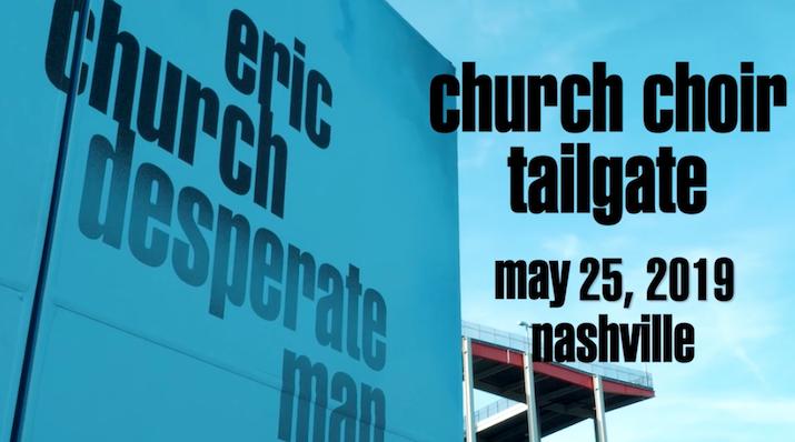 Church Choir Tailgate - Nashville, TN 5.25.19