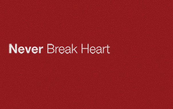 """""""Never Break Heart"""" Lyric Video"""