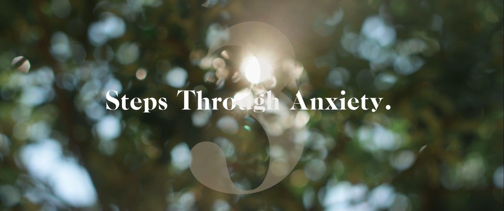 3 Steps Through Anxiety | Don Mackintosh