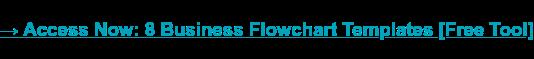 → Acceda ahora: 8 plantillas de diagrama de flujo empresarial [Free Tool]