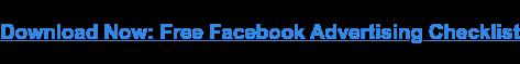Descargar ahora: lista de verificación de publicidad gratuita en Facebook