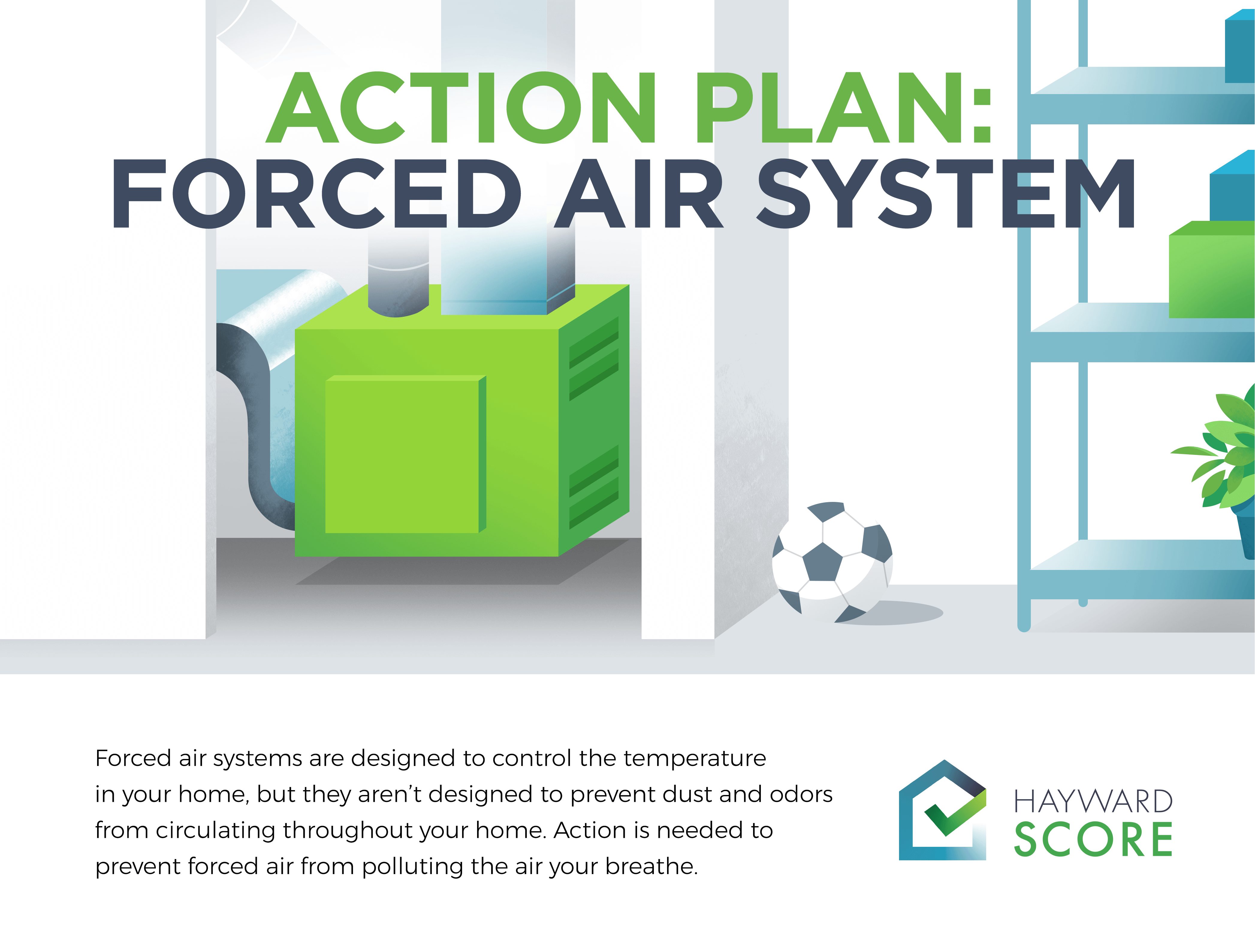 Action Plan: Forced Air System