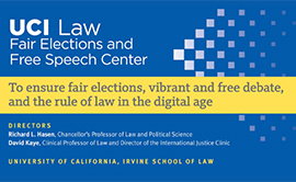 UCI Law Fair Elections and Free Speech