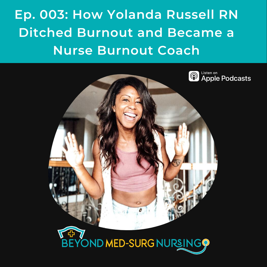 003: How Yolanda Russell RN Ditched Burnout and Became a Nurse Burnout Coach