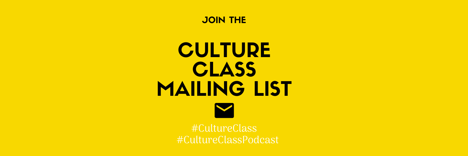 Culture Class Podcast Newsletter Signup