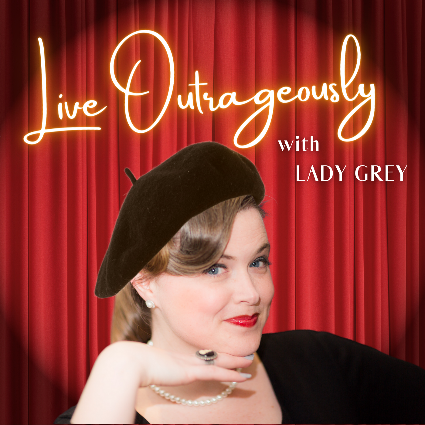 Live Outrageously with Lady Grey Logo
