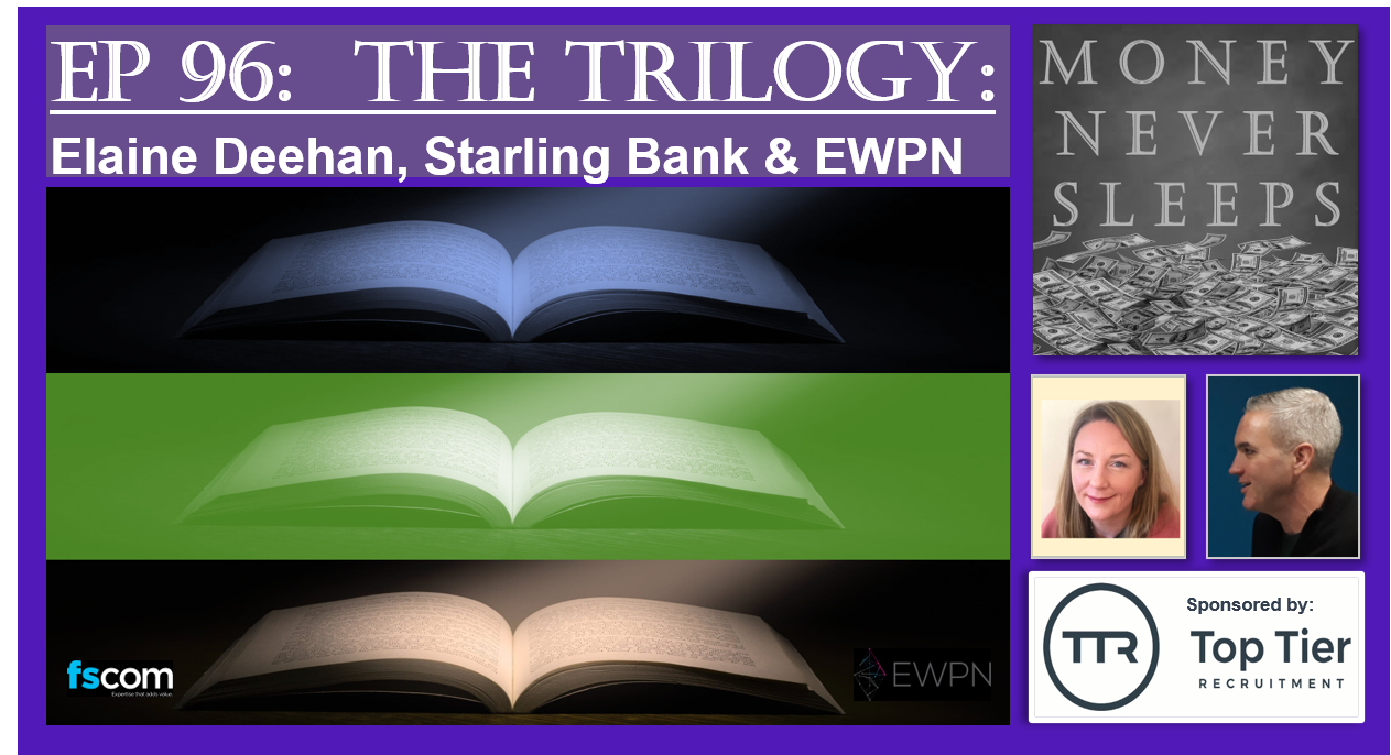 The Trilogy:  Elaine Deehan, Starling Bank and EWPN Image