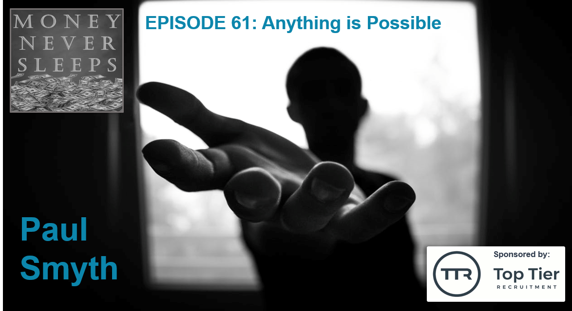061: Anything is Possible