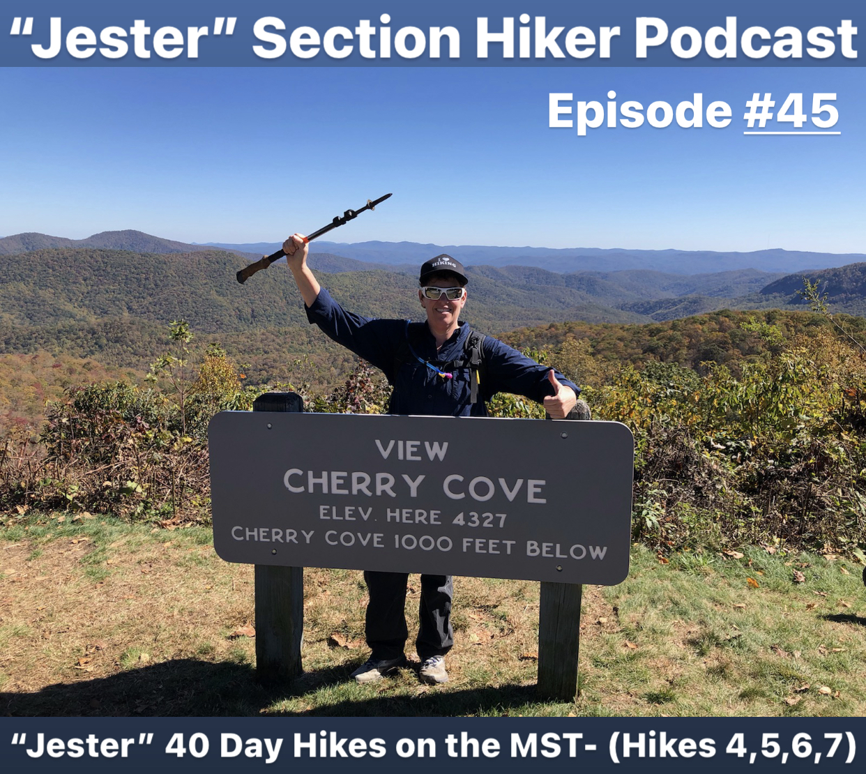 """Episode #45 - """"Jester"""" 40 Day Hikes on the MST (Hikes 4, 5, 6, 7)"""
