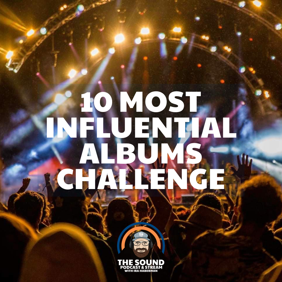 10 Most Influential Albums Challenge
