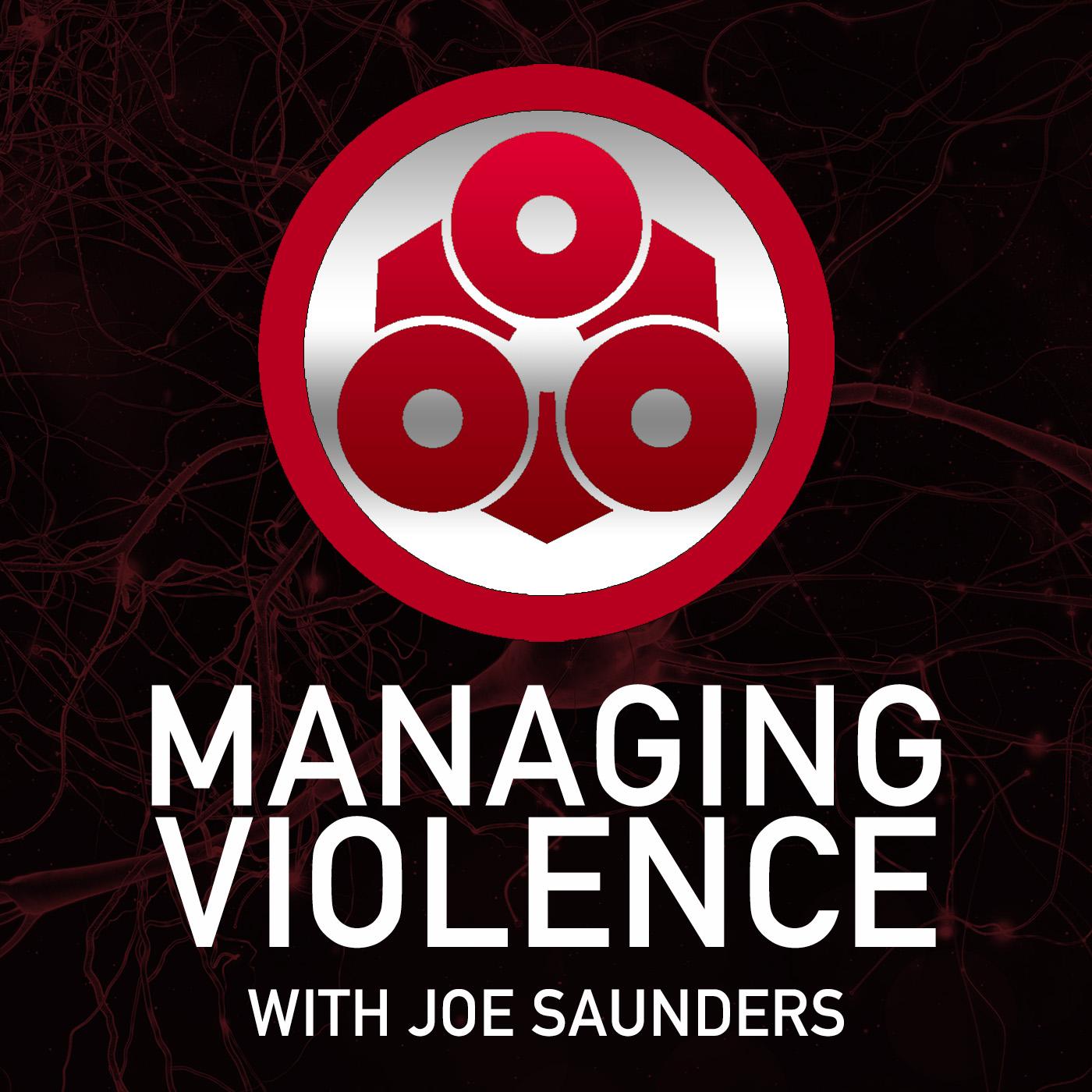 Managing Violence with Joe Saunders