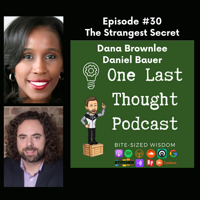 Episode image for The Strangest Secret - Dana Brownlee, Daniel Bauer - Episode 30