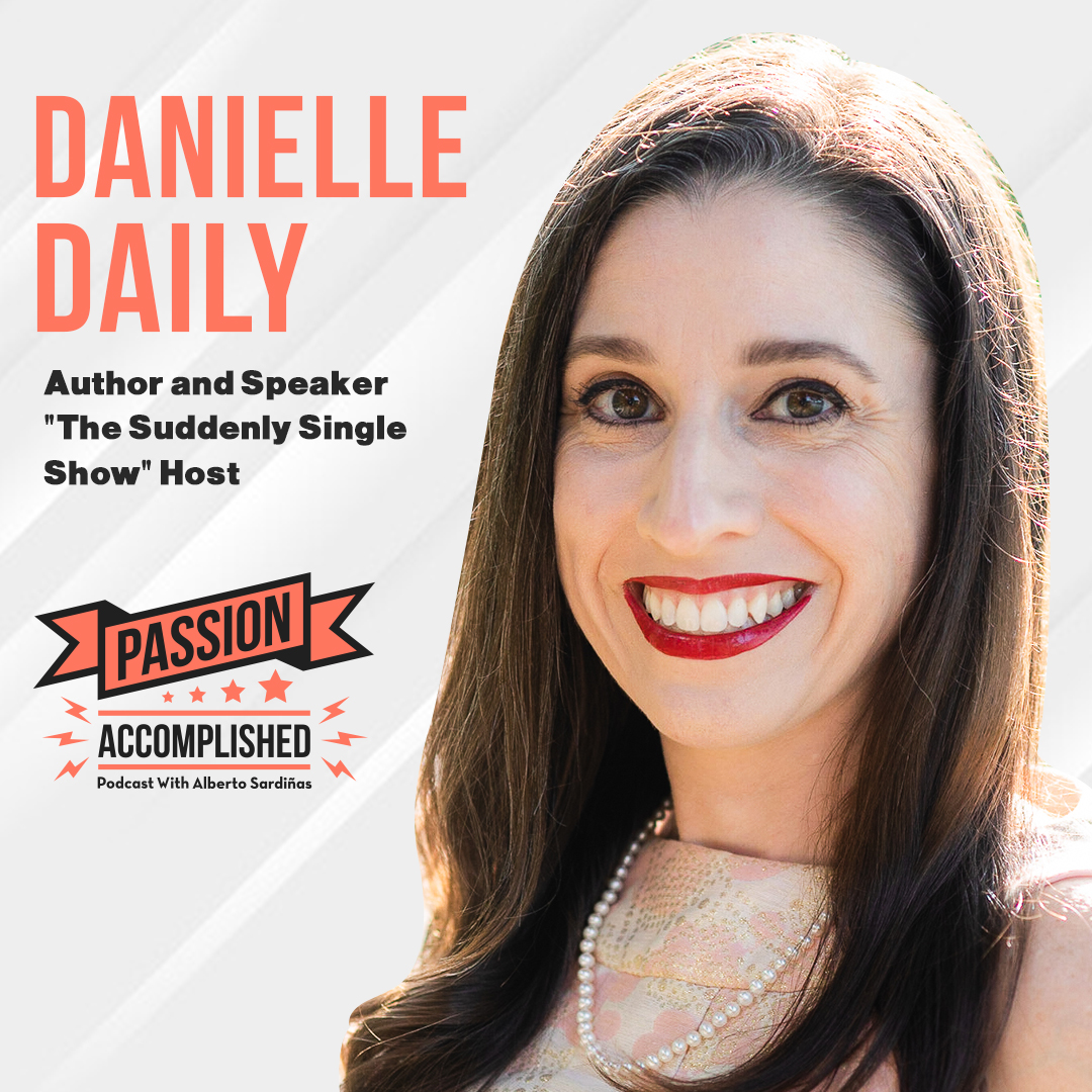The road ahead for the suddenly single with Danielle Daily