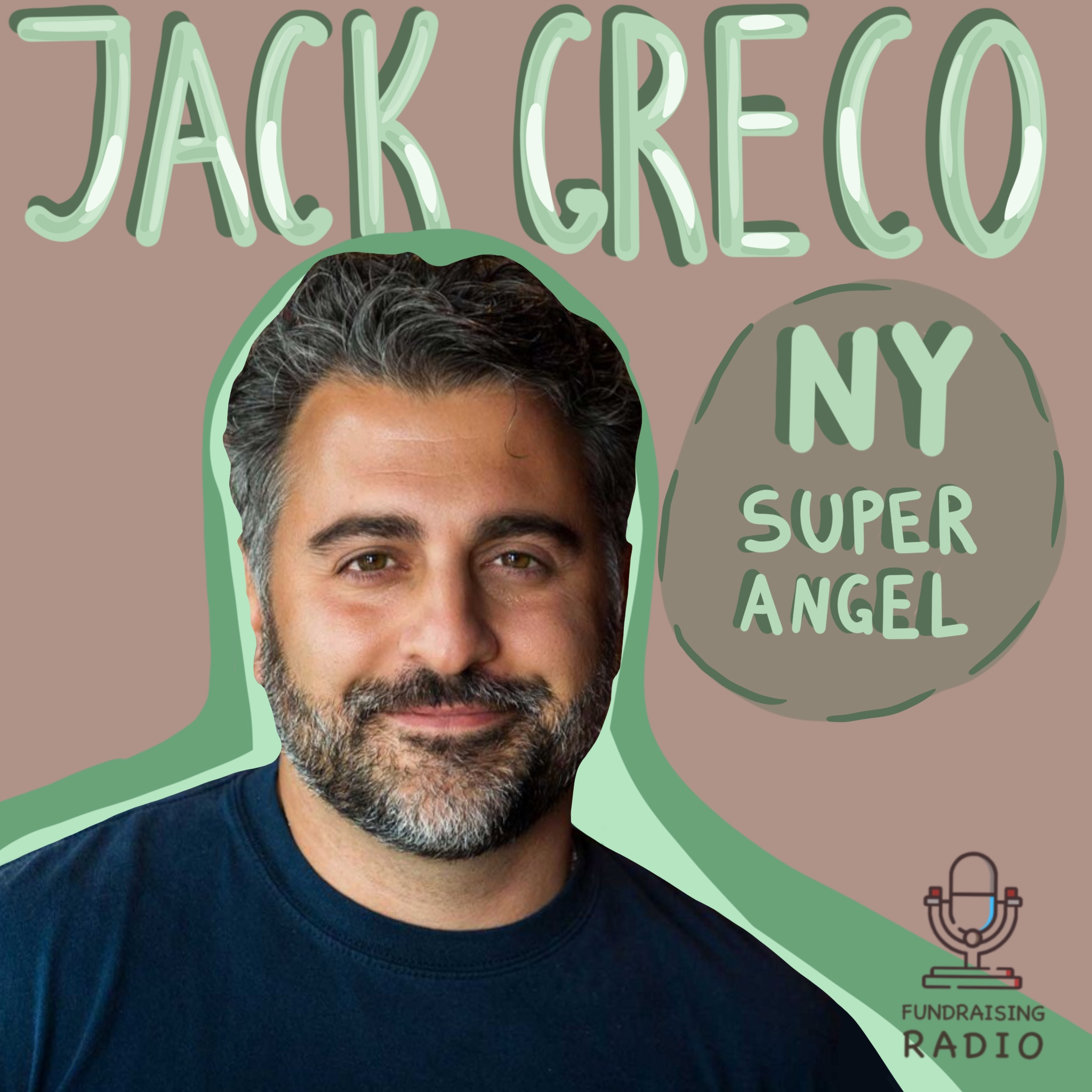 NY Super Angel - how to find fundraising support for your startup? By Jack Greco.