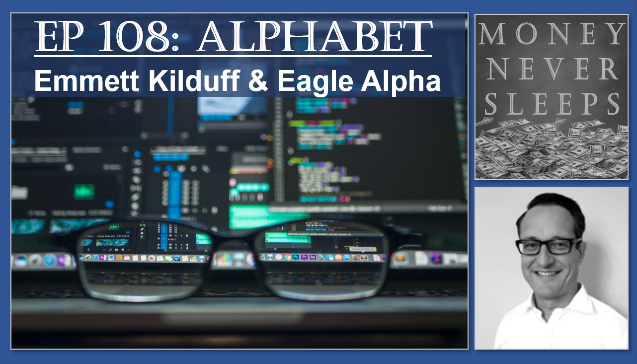 108: Alphabet | Emmett Kilduff and Eagle Alpha