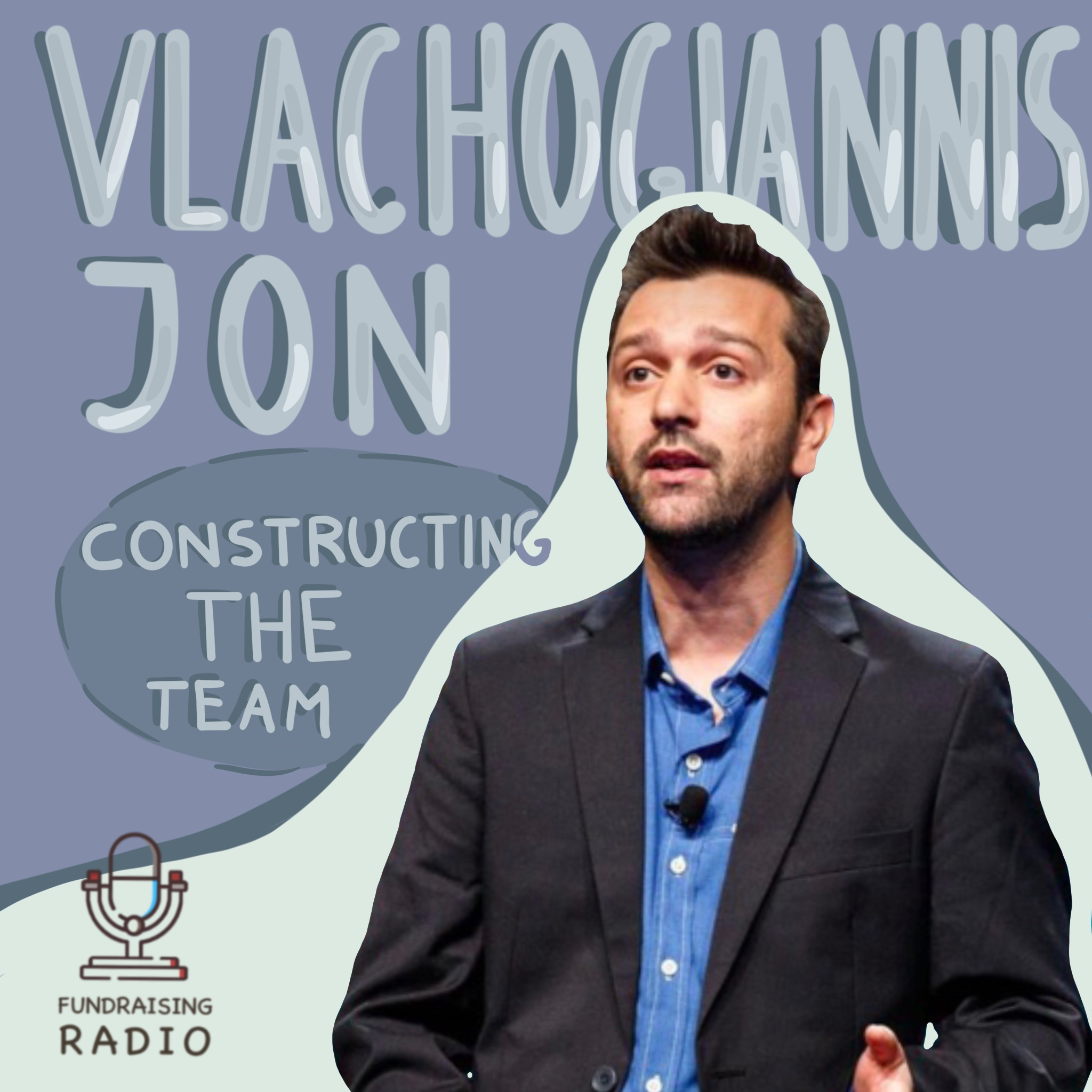 Constructing MVP and a team - Jon Vlachogiannis about creating success.