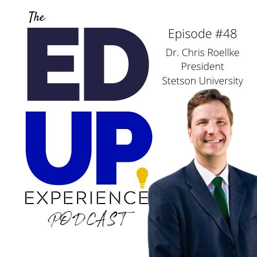 48: Dr. Chris Roellke, President, Stetson University