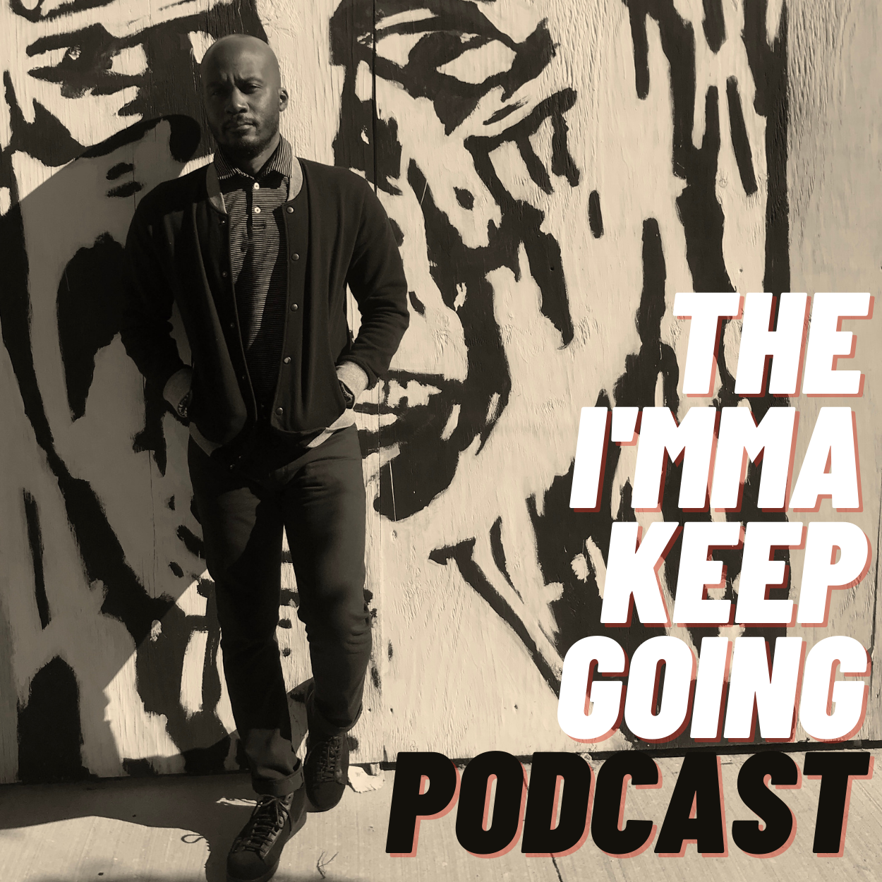The I'mma Keep Going Podcast