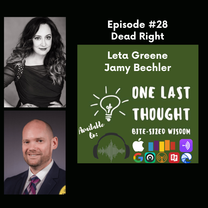 Episode image for Dead Right - Leta Greene, Jamy Bechler - Episode 28