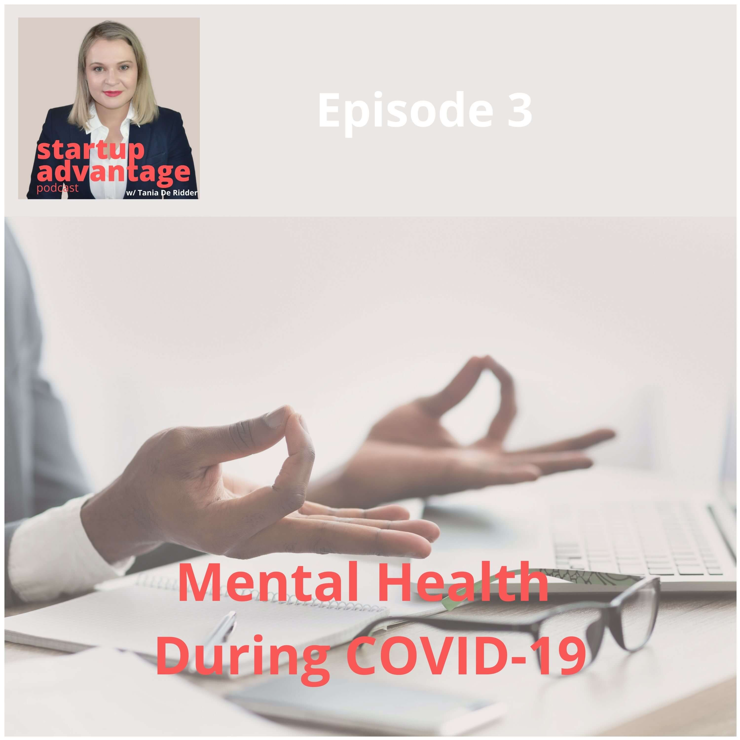 Mental Health During COVID-19 & 4 Steps You Can Take to Deal with Negative Emotions in Healthy Ways