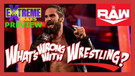EXTREME RULES PREVIEW - WWE Raw 7/13/20 & SmackDown 7/10/20 Recap