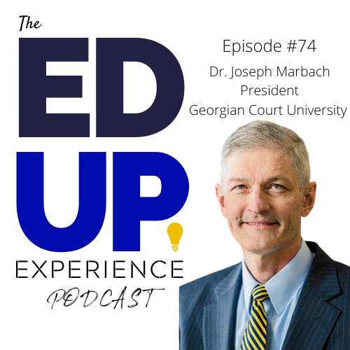 74: Dr. Joseph Marbach, President, Georgian Court University