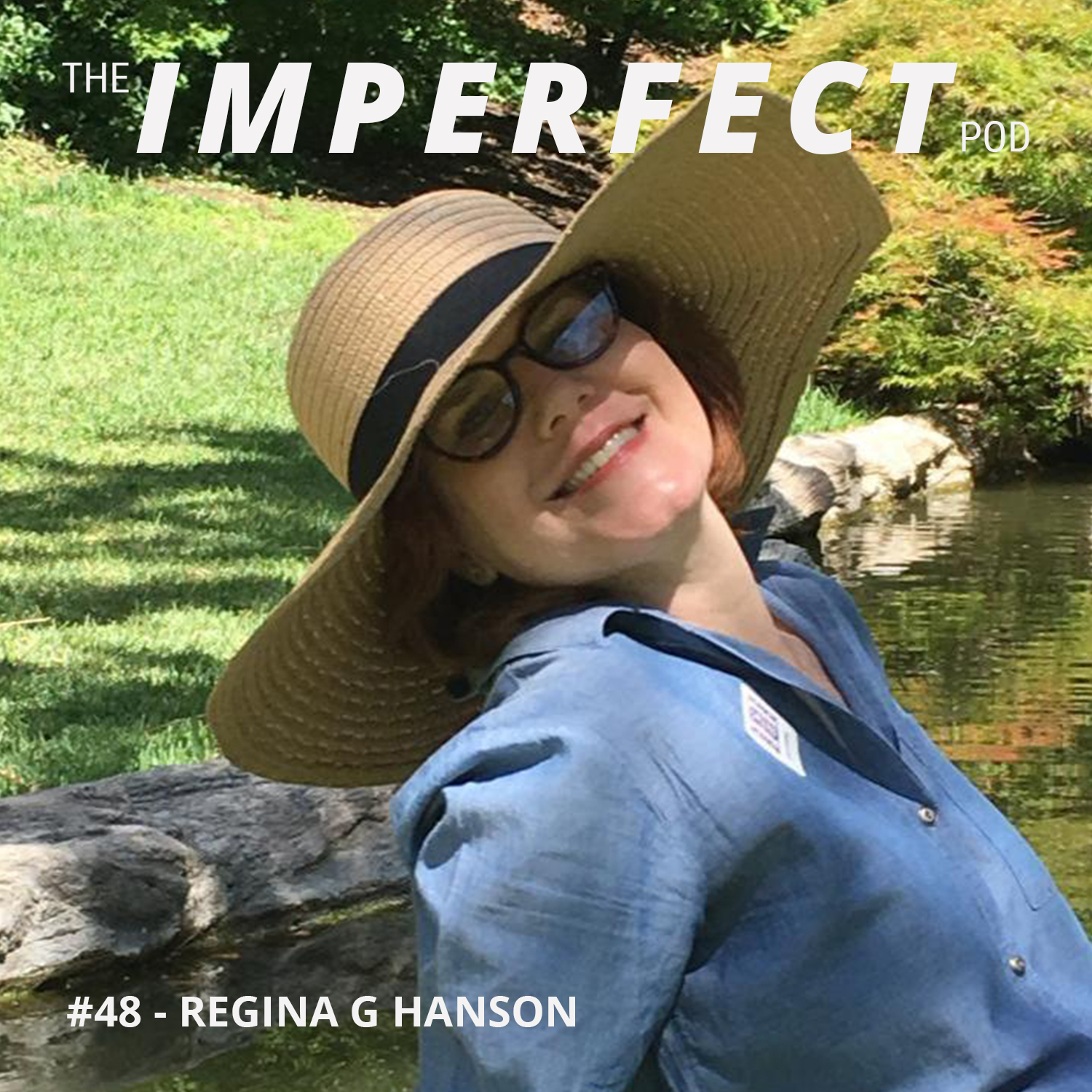 #48 | Conversations About Masculinity With A Feminist | Regina G. Hanson
