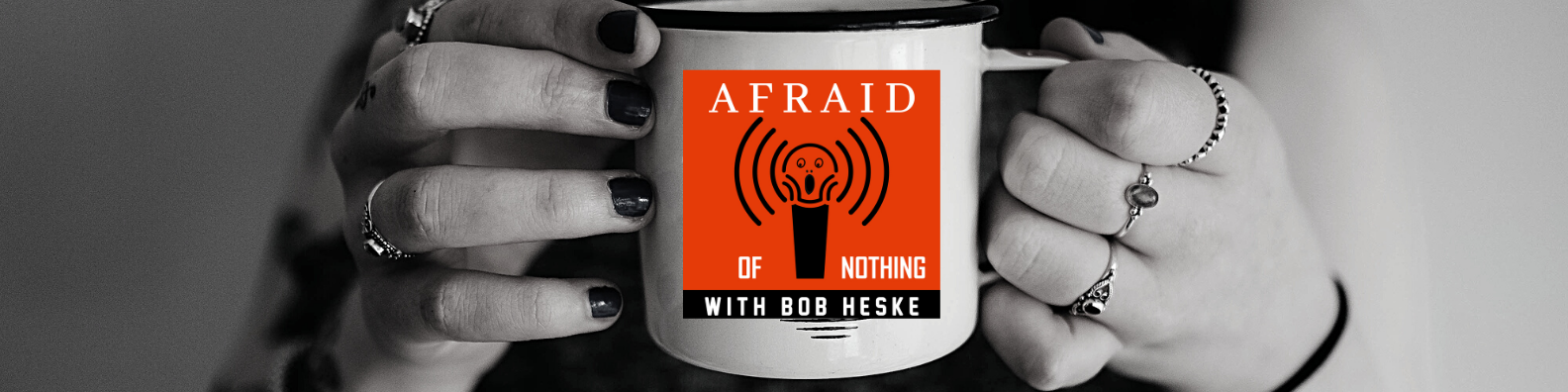 Afraid of Nothing Podcast Newsletter Signup