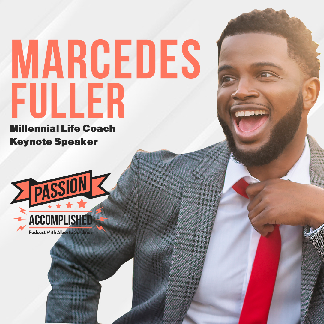 """Breaking through the """"you are not good enough"""" with Marcedes Fuller"""