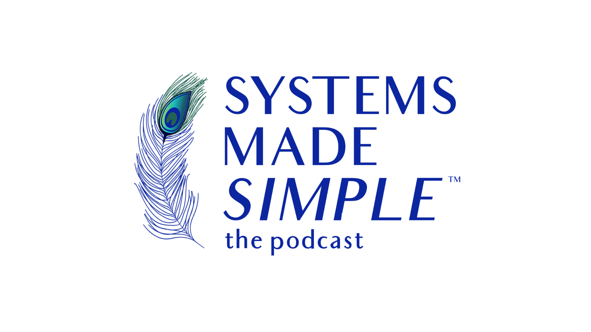 Systems Made Simple™  The Podcast Logo