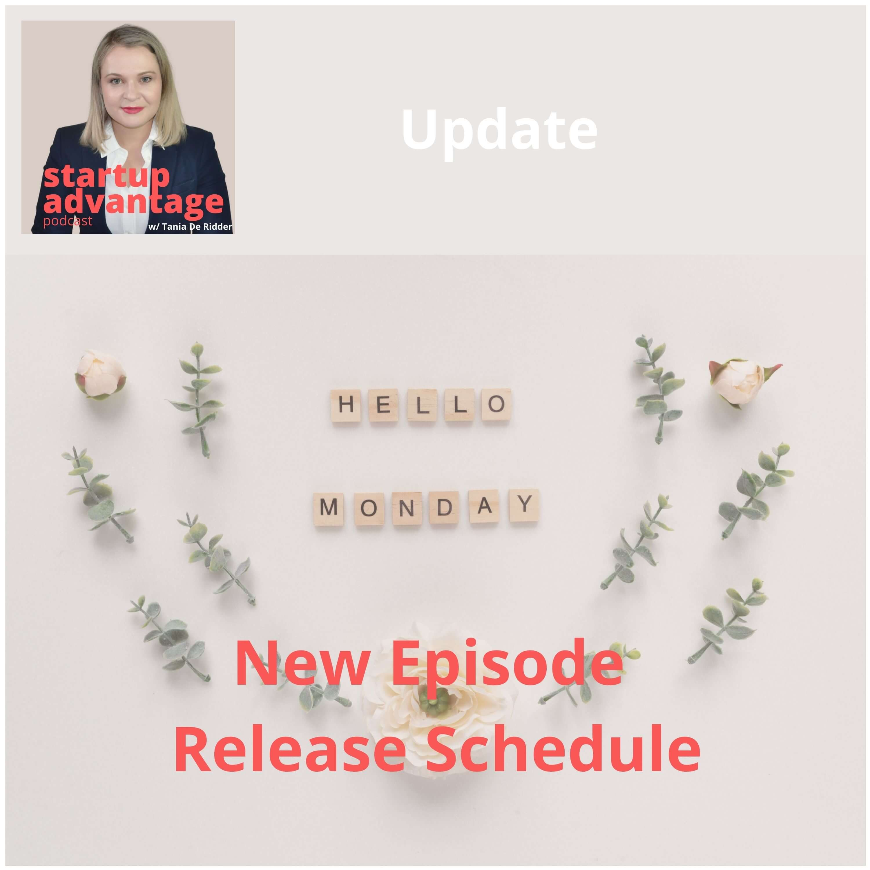 New Episode Release Schedule: Join Me On Mondays