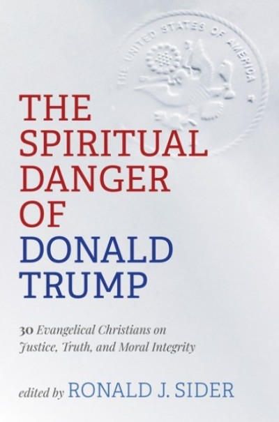 The Spiritual Danger of Trump