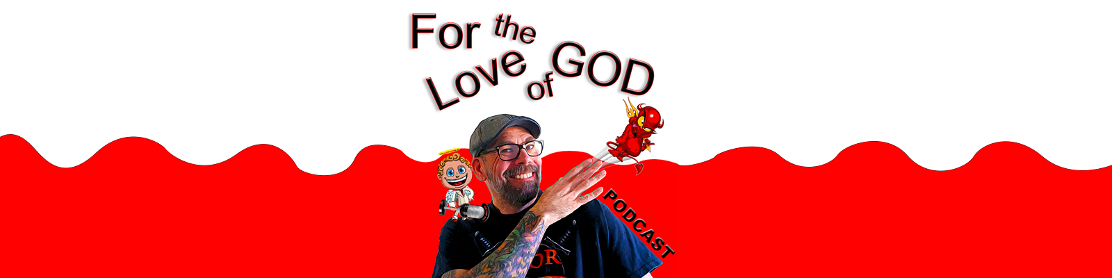 For the Love of God Podcast Newsletter Signup