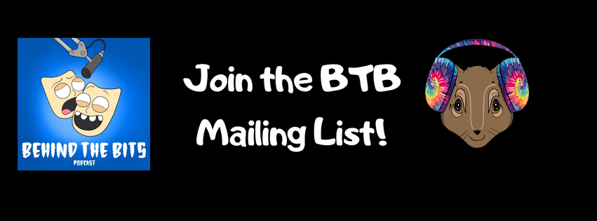 Behind The Bits - Serious Comedy Talk Newsletter Signup