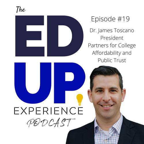 19: Dr. James Toscano, President, Partners for College Affordability and Public Trust