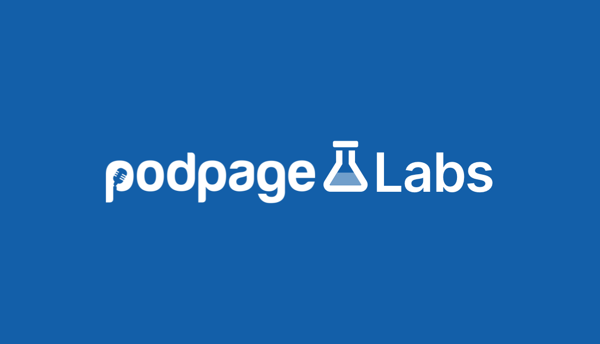 Introducing Podpage Labs image